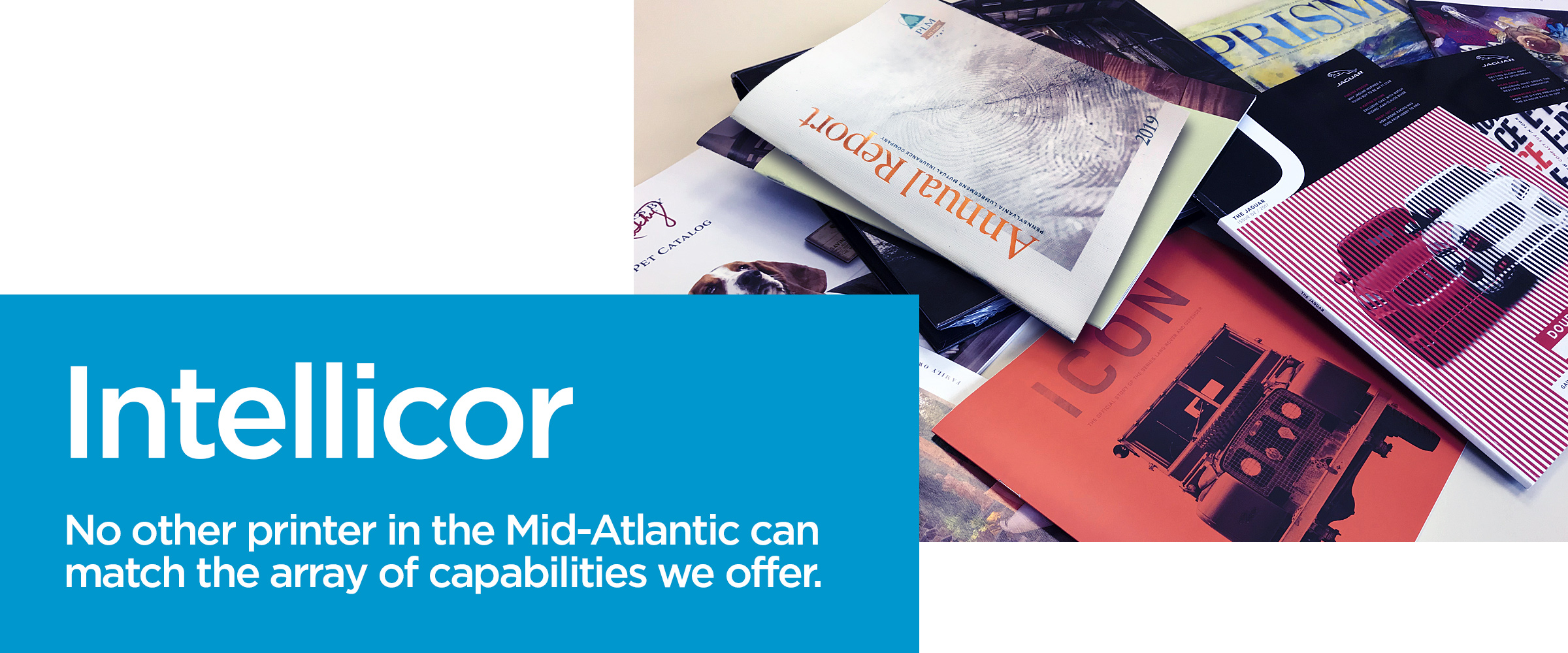 No other printer in the Mid-Atlantic can offer the array of capabilities we offer.